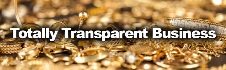 Totally Transparent Gold Business